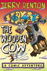 Storymaze 3 : The Wooden Cow - Terry Denton
