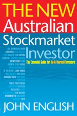 The New Australian Stockmarket Investor - John W. English