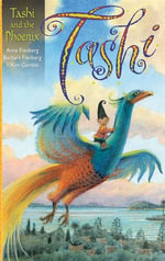 Tashi and the Phoenix - Anna Fienberg