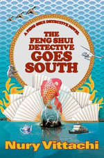The Feng Shui Detective Goes South - Nury Vittachi