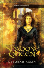 Shadow Queen - Deborah Kalin