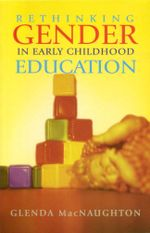Rethinking Gender in Early Childhood Education - Glenda Macnaughton