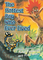 The Hottest Boy who ever lived - Anna Fienberg
