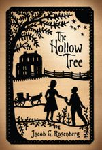 The Hollow Tree - Jacob G. Rosenberg