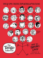 The Tango Collection : Over 50 Comic Creators from Australia and New Zealand - Bernard Caleo