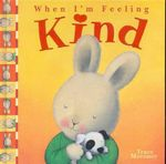 When I'm Feeling Kind : When I'm Feeling Ser. - Trace Moroney