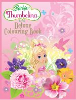 Barbie : Thumbelina Deluxe Colouring Book