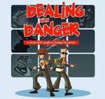 Dealing with Danger : The Smart Kid's Handbook - Helen Chapman