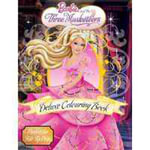 Barbie and The Three Musketeers Deluxe Colouring Book - The Five Mile Press