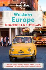 Western Europe : Lonely Planet Phrasebook & Dictionary - Lonely Planet