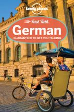 Fast Talk German : Lonely Planet Language Phrasebook - Lonely Planet