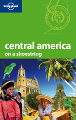 Central America On A Shoestring : Lonely Planet Travel Guide - Lonely Planet