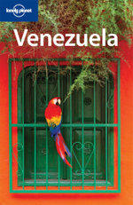 Venezuela : 6th Edition : Lonely Planet Travel Guide - Lonely Planet