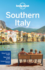 Southern Italy : Lonely Planet Travel Guide - Lonely Planet