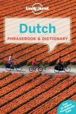 Dutch : Lonely Planet Phrasebook & Dictionary - Lonely Planet