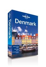 Denmark : Lonely Planet Travel Guide : 6th Edition - Lonely Planet