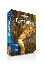 Tanzania : Lonely Planet Travel Guide - Lonely Planet