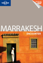 Lonely Planet : Marrakesh Encounter - Lonely Planet