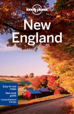 New England : Lonely Planet Travel Guide : 6th Edition - Lonely Planet