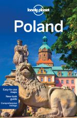 Poland : Lonely Planet Travel Guide - Lonely Planet