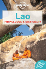Lao Phrasebook & Dictionary : Lonely Planet Phrasebook & Dictionary - Lonely Planet