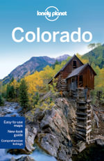 Colorado : Lonely Planet Travel Guide - Lonely Planet