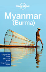 Myanmar (Burma) : Lonely Planet Travel Guide : 11th Edition - Lonely Planet