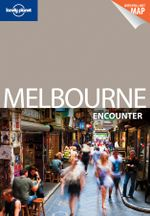 Lonely Planet : Melbourne Encounter - Lonely Planet