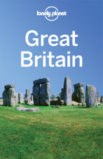 Great Britain : Lonely Planet Travel Guide - Lonely Planet