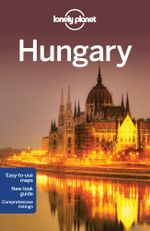 Hungary : Lonely Planet Travel Guide - Lonely Planet
