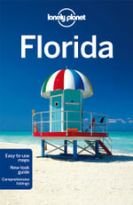 Florida : Lonely Planet Travel Guide : 6th Edition - Lonely Planet