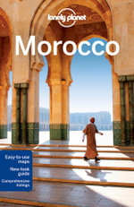Morocco : Lonely Planet Travel Guide - Lonely Planet