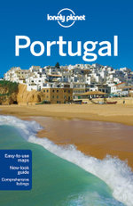 Portugal : Lonely Planet Travel Guide - Lonely Planet