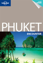 Lonely Planet : Phuket Encounter - Lonely Planet