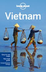 Vietnam : Lonely Planet Travel Guide : 11th Edition - Lonely Planet