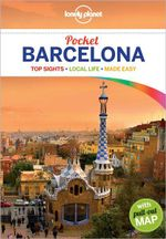 Barcelona : Lonely Planet Pocket Travel Guide : 3rd Edition - Lonely Planet