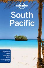South Pacific : Lonely Planet Travel Guide : 5th Edition - Lonely Planet