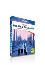 Milan & the Lakes 2nd Edition : Lonely Planet Pocket Travel Guide - Lonely Planet