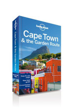 Cape Town and the Garden Route : Lonely Planet Travel Guide - Lonely Planet
