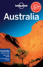 Australia : Lonely Planet Travel Guide - Lonely Planet