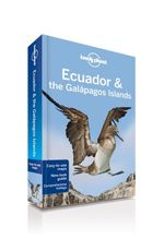 Ecuador & the Galapagos Islands : Lonely Planet Travel Guide : 9th Edition - Lonely Planet