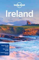 Ireland : Lonely Planet Travel Guide - Lonely Planet