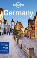 Germany : Lonely Planet Travel Guide : 7th Edition - Lonely Planet