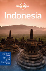 Indonesia : Lonely Planet Travel Guide : 10th Edition - Lonely Planet