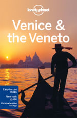 Venice & the Veneto  : Lonely Planet Travel Guide - Lonely Planet