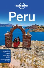 Peru : Lonely Planet Travel Guide : 8th Edition - Lonely Planet