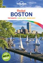 Boston : Lonely Planet Pocket Travel Guide : 2nd Edition - Lonely Planet