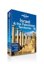 Israel and the Palestinian Territories : Lonely Planet Travel Guide : 7th Edition - Lonely Planet