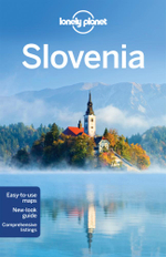 Slovenia : Lonely Planet Travel Guide - Lonely Planet