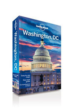 Washington DC : Lonely Planet Travel Guide - Lonely Planet